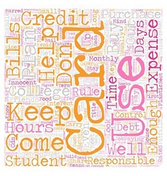 Keep College Student Credit Cards Under Control vector image vector image