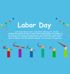labor day workers show their tool up vector image