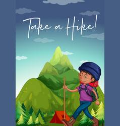 Man hiking up mountain with phrase take a hike vector