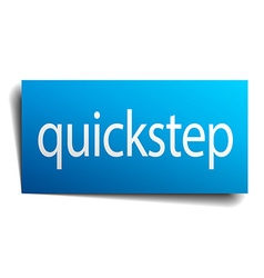 Quickstep blue paper sign on white background vector