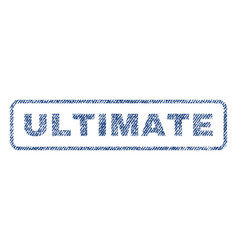 Ultimate textile stamp vector