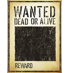 Wanted Vintage Western Poster Aged Template vector image vector image