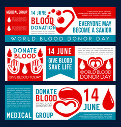 Blood donation or donor day banners vector