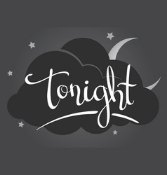 lettering - tonight vector image