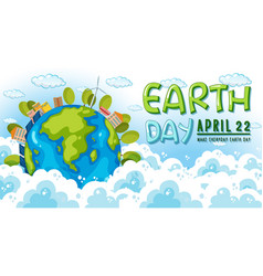 Earth day april 22 poster vector