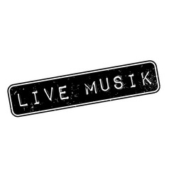 Live musik rubber stamp vector