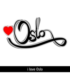 Oslo greetings hand lettering Calligraphy vector image