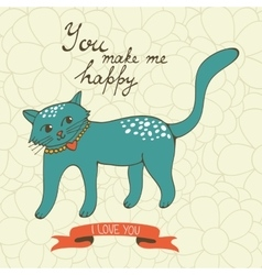 You make me happy Cute hand drawn card with a cat vector image