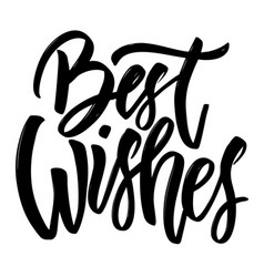 Best wishes hand drawn lettering isolated on vector