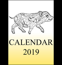 Calendar cover 2019 year antistress coloring pig vector