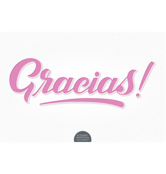 Hand drawn lettering gracias with soft vector