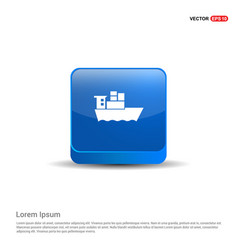 sea ship icon - 3d blue button vector image
