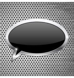 Black dialog bubble icon on metal perforated vector image vector image
