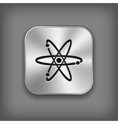 Atom icon - metal app button vector image