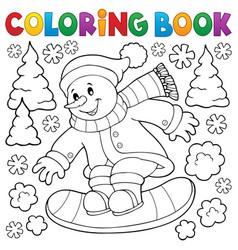 Coloring book snowman on snowboard vector