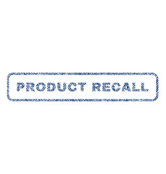 Product recall textile stamp vector