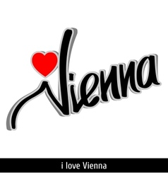 Vienna greetings hand lettering Calligraphy vector