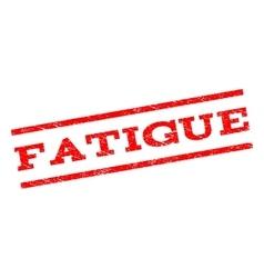 Fatigue watermark stamp vector