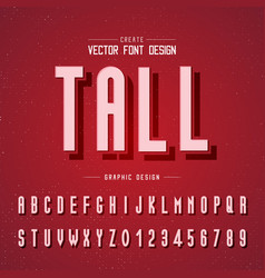 font and alphabet tall letter design and graphic vector image