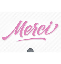 hand drawn lettering merci with soft shadow vector image