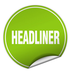 Headliner round green sticker isolated on white vector