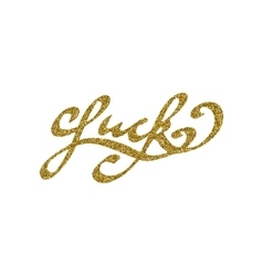 Luck - hand drawn lettering with gold glitter vector
