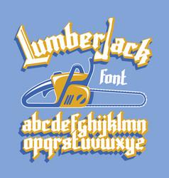 lumberjack gothic font vector image vector image