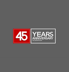 45 years anniversary in square with white and red vector