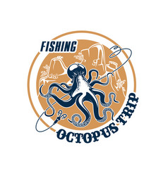 Fishing trip icon of octopus and tackle vector