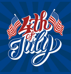 happy 4th of july - independence day vector image
