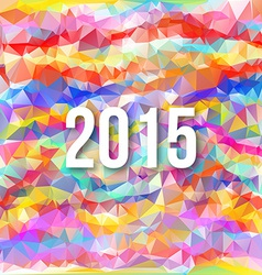 Happy 2015 new year on triangle background vector image