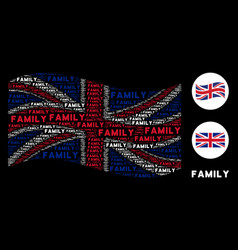 waving great britain flag collage of family texts vector image