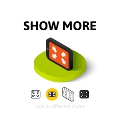 Show more icon in different style vector