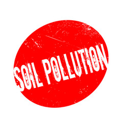 Soil pollution rubber stamp vector