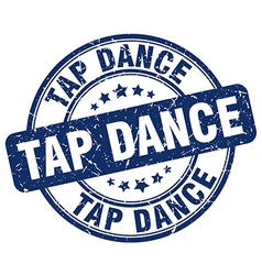 Tap dance blue grunge round vintage rubber stamp vector