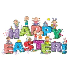 Happy Easter kids on letters vector image