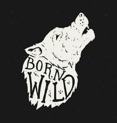 Born wild wolf head on grunge background t-shirt vector