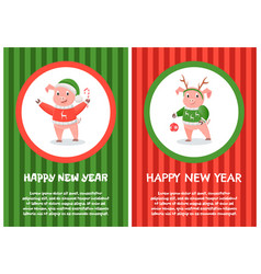 happy new year postcard pig in red hoodie reindeer vector image