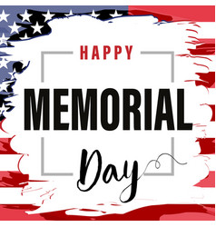 memorial day card usa brush paint banner vector image