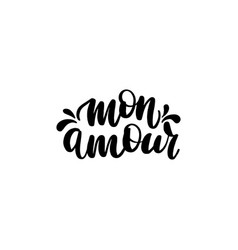 Mon amour brush hand lettering vector