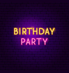 birthday party neon sign vector image