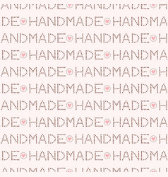 Handmade love lettering seamless pattern trendy vector