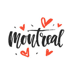 Montreal modern city hand written brush lettering vector