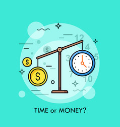 Watch and dollar coin on scales time or money vector