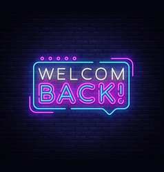 Welcome back neon text back neon vector