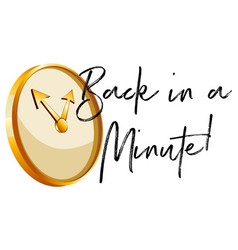 golden clock and phrase back in a minute vector image