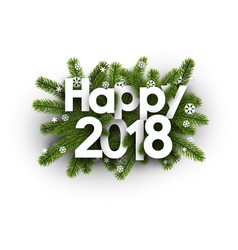Happy 2018 card with spruce branches vector
