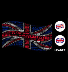 Waving british flag collage of leader text items vector