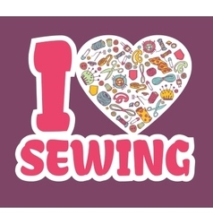 Graphic sticker I love SEWING vector