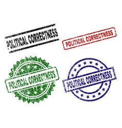 Grunge textured political correctness stamp seals vector